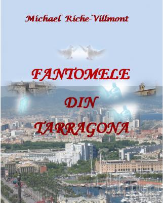 Fantomele din Tarragona de Michael Riche Villmont